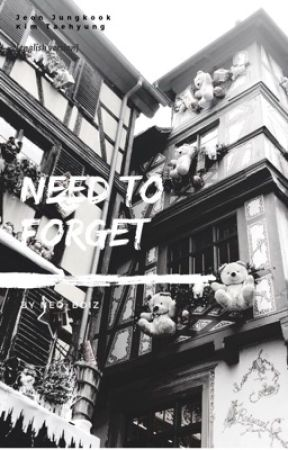 Need To Forget |TaeKook   「eng ver」 by priincess_taeguk