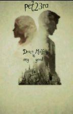 Draco Malfoy is any good? ( Magyar Dramione Sztori) by pet23ra