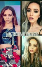 Jade Thirlwall Imagines  by anonymouslymiles
