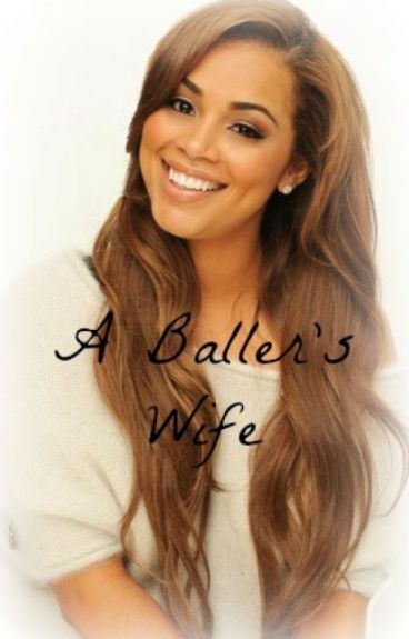 A Baller's Wife (Urban Fiction)