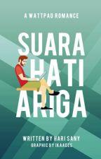Suara Hati Ariga by hrsany_