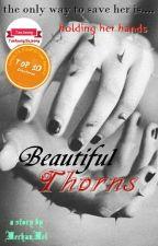 Beautiful Thorns [TaehyungxSujeong] by MechanMel