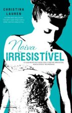 Noiva Irresistível - Vol. 3.5 - Christina Lauren by MilenaCosta26