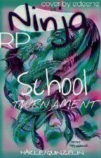 Rp Ninja School Tournament  by HarleyQuinzelin