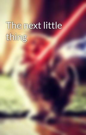 The next little thing by HunteratHogwarts