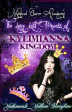 Magical Charm Academy:The Long Lost Princess of Kylimianna Kingdom ✔ by Yakimnnah_Yellow