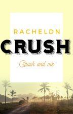 Crush by Racheldn