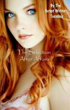 The Selection | Fanfiction - Maxerica | Happily Ēver Afters  by Tuesdaie
