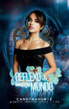 Reflexo De Outro Mundo|| Becstin by CandyMahomie