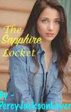 The Sapphire Locket by PercyJacksonLover03