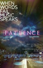 Patience   Shawn Mendes Fanfiction by lea-mxndes