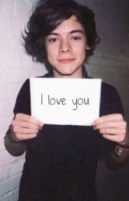 Harry I love you by harryTrash236