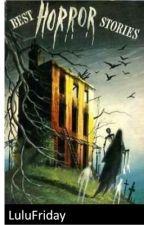 Best Horror Stories by BelleHudson