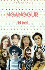 Nganggur - 94 Liner(on Hold) by nabongseu