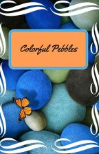 Colorful Pebbles by RogoMima