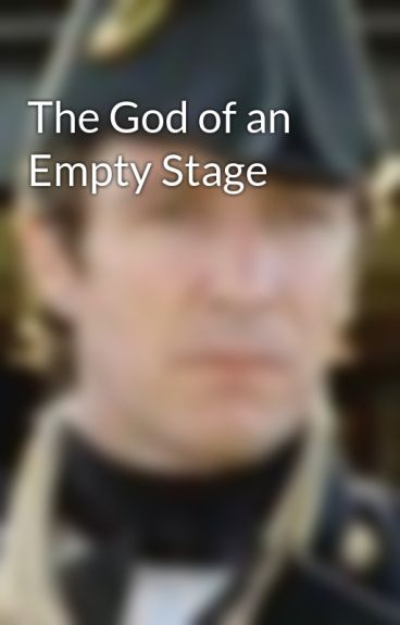 The God of an Empty Stage by wellington1963