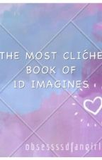 The Most Cliché Book of 1D Imagines by obsessssdfangirl
