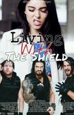Living With The Shield  by xDivaStylesHemmingsx