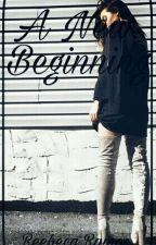 The New Beginning -um amanhã desconhecido  by _rxmos