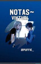 Notas~{Vikturi} by puffie_