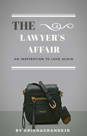 The Lawyer's Affair by ArianaGrandejr