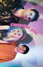 forgettin you ✨ Muke by astroashtxn