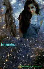 Imanes(2 temporada) by asombrerita
