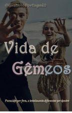 Vida de Gêmeos by GustavoPortugal0