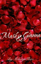 Mark + Gianna's Story(BWWM) by Melanin_Flare