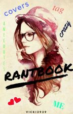 Rantbook 💋 by Vicki2929
