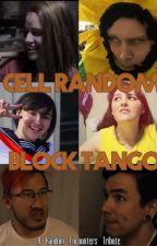 Cell Random Block Tango (a Random Encounters tribute) by SoNya363