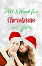 All I Want for Christmas is You by bankingonkismet