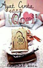 Ayat Cinta Sang Qori' 2 by HAQudsi