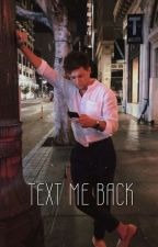 Text Me Back by messforniall