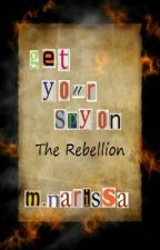 Get Your Spy On: The Rebellion by MNarissa