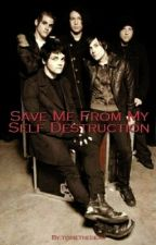 Save Me From Myself Destruction (ENGLISH!!) by toriethedead