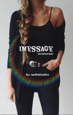 Imessage (wroetoshaw) by aestheticsdmn