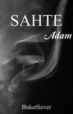 SAHTE by BuketSever