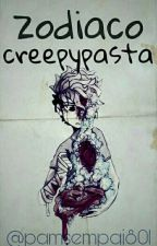 zodiaco creepypasta 2  by Galleta_Animalito111