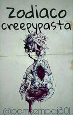 《zodiaco creepypasta 2》 by bonniegamer333