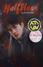 Halfblood | Sehun by ohsedumb