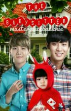 The Babysitter // chanbaek by psychotickk