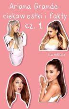 Ariana Grande- fakty i ciekawostki by ewiikblack