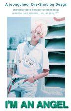 I'm an Angel    Jeongcheol by Desgrl