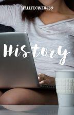History by wallflower489