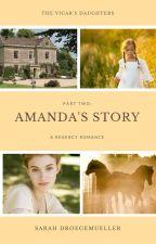 Amanda's Story by SarahBigD