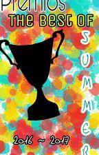 """Premios """"The Best Of Summer"""" [INSCRIPCIONES ABIERTAS] by LectoraComplusiva001"""