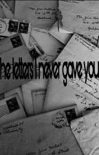 The letters I never gave you  by cielobly28