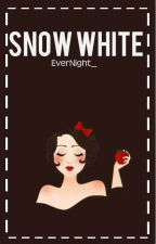Snow White. [ Harry Styles Fan Fiction AU] by estebia
