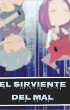 El sirviente del mal- Bon x Bonnie by Evelyn919